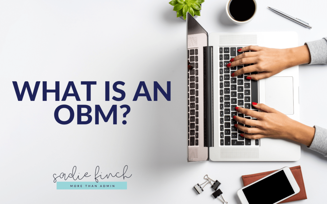What is an OBM?